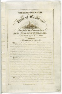 The first page of the Tennessee Constitution, ratified during Reconstruction in 1870 and still in force today. Image courtesy of the Tennessee Virtual Archive, Tennessee State Library and Archives.